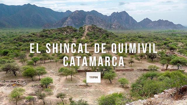 El Shincal de Quimivil, la capital meridional del imperio Inca en Argentina